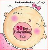 50 Best Babysitting Tips, , 1562477250