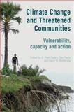 Climate Change and Threatened Communities, Rosemarin, 1853397253