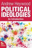 Political Ideologies : An Introduction, Heywood, Andrew, 0230367259