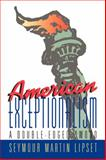American Exceptionalism, Seymour Martin Lipset, 0393037258
