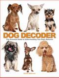 The Dog Decoder, David Alderton, 0764147250