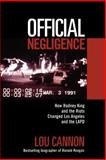Official Negligence, Lou Cannon and Robert Kimzey, 0813337259
