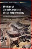 The Rise of Global Corporate Social Responsibility : Mining and the Spread of Global Norms, Dashwood, Hevina S., 1107437253