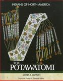 The Potawatomi, James A. Clifton, 1555467253