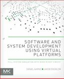 Software and System Development Using Virtual Platforms : Full-System Simulation with Wind River Simics, Aarno, Daniel and Engblom, Jakob, 0128007257