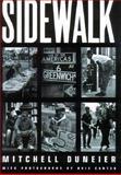 Sidewalk, Mitchell Duneier, 0374527253