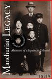 Manchurian Legacy, Kazuko Kuramoto, 0870137255