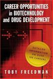 Career Opportunities in Biotechnology and Drug Development, Toby Freedman, 0879697253