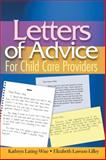 Letters of Advice for Child Care Providers, Lawson-Lilley, Elizabeth and Lating-Wise, Kathryn, 1401837255
