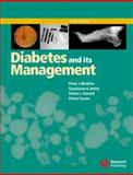 Diabetes and Its Management, Watkins, Peter J. and Amiel, Stephanie A., 1405107251