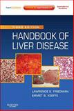 Handbook of Liver Disease : Expert Consult - Online and Print, Friedman, Lawrence S. and Keeffe, Emmet B., 143771725X