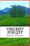 VBScript for QTP, Susan Thomas, 149919725X