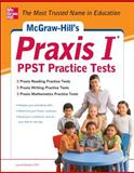 Praxis I PPST Practice Tests, Rozakis, Laurie, 0071787267