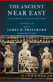 The Ancient near East : An Anthology of Texts and Pictures, Pritchard, James B., 0691147264