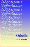 Othello, Potter, Lois, 0719027268