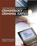 The Practice of Research Criminology and Criminal Justice with SPSS 10.0, Bachman, Ronet and Schutt, Russell K., 0761987266