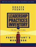The Leadership Practices Inventory (LPI) : Participant's Workbook, Kouzes, James M. and Posner, Barry Z., 0787967262