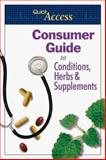 Consumer Guide to Conditions, Herbs and Supplements, Integrative Medicine Staff, 0967077265