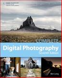 Complete Digital Photography, Long, Ben, 1285077261