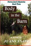 Body in the Barn, Jo Snapp and Jo Snapp, 1466247266
