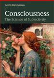 Consciousness : The Science of Subjectivity, Revonsuo, Antti, 1841697265