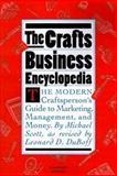 The Crafts Business Encyclopedia, Michael Scott, 0156227266