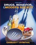 Drugs, Behavior, and Modern Society, Levinthal, Charles F., 0205037267