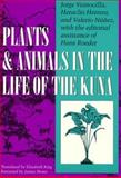 Plants and Animals in the Life of the Kuna 9780292787261