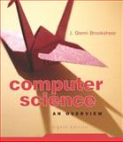 Computer Science : An Overview, Brookshear, J. Glenn, 0321247264