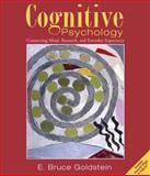 Cognitive Psychology : Connecting Mind, Research and Everyday Experience, Goldstein, E. Bruce, 0534577261