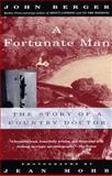 A Fortunate Man, John Berger, 067973726X