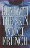 Beneath the Skin, Nicci French, 0892967269