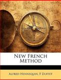 New French Method, Alfred Hennequin and F. Duffet, 1144317266