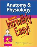Anatomy and Physiology Made Incredibly Easy!, Lippincott Williams &  Wilkins, 1451147260