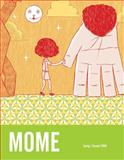 Mome, Gary Groth and Eric Reynolds, 1560977264