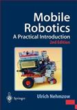Mobile Robotics : A Practical Introduction, Nehmzow, Ulrich, 1852337265