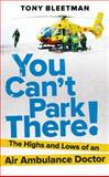 You Can't Park There!, Tony Bleetman, 009194726X