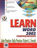Learn Word 2002 Comprehensive, Preston, John and Preston, Sally, 0130097268