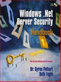 Windows .Net Server Security Handbook 9780130477262