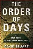 The Order of Days, David Stuart, 0385527268
