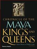Chronicle of the Maya Kings and Queens 2nd Edition
