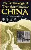 The Technological Transformation of China, T. David McDonald, 0898757266