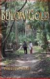 Bulow Gold, William Ryan, 1495317269