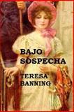 Bajo Sospecha, Teresa Banning, 1500327263