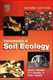 Fundamentals of Soil Ecology, Coleman, David C. and Crossley, D. A., Jr., 0121797260