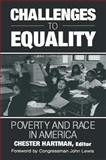 Challenges to Equality : Poverty and Race in America, , 0765607263