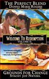 Welcome to Redemption Volume II, Stacey Netzel and Donna Rogers, 1479327263