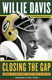 Closing the Gap, Willie Davis and Jim Martyka, 1600787266