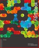 FaithBook : Inspirationen Zum Glauben. Begleitbuch Furs Konfjahr - und Daruber Hinaus, Meyer-Liedholz, Dorothea and von Siebenthal, Patrick, 3290177262