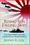 Rising Sun, Falling Skies, Jeffrey Cox, 1780967268